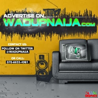ADVERTISE WITH WADUPNAIJA