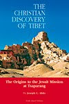 The Christian Discovery of Tibet de Joseph Abdo