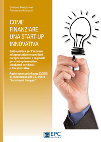 GUIDA COME FINANZIARE UNA START-UP INNOVATIVA