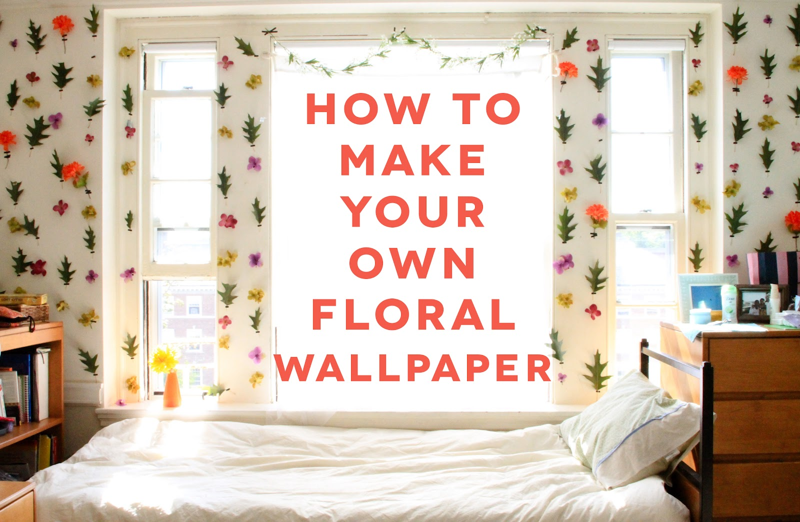 DIY DORM ROOM DECOR // FLORAL WALLPAPER!