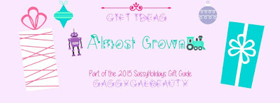 #SassyHolidays Gift Ideas: Almost Grown (For Teens)