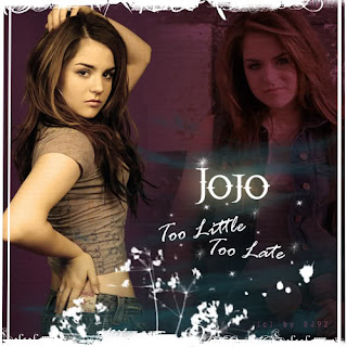Lirik Lagu Jojo - Too Little Too Late