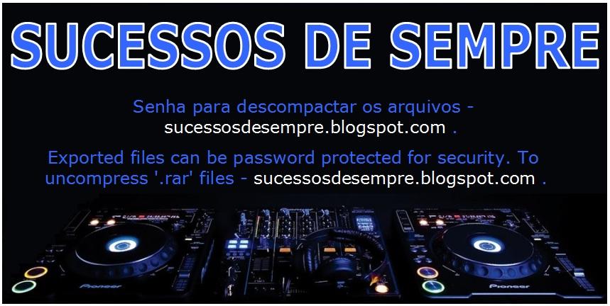 SUCESSOS DE SEMPRE