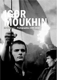 Igor Moukhin : photographies 1987-2011.  Editeur : Loco, 2013.