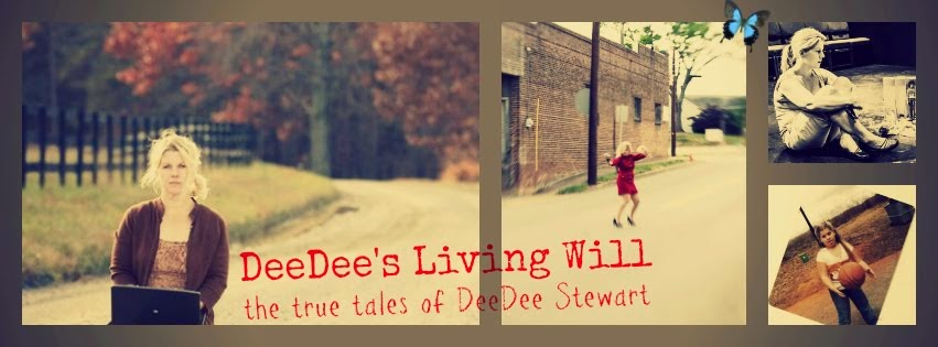 DeeDee's Living Will