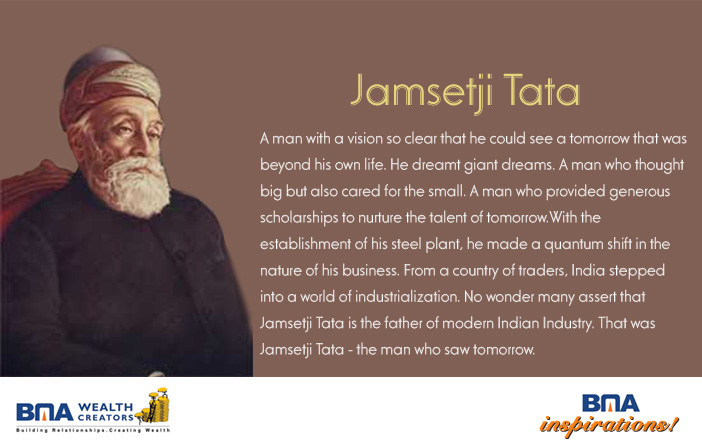 jamshedji nusserwanji tata leadership qualities The industrialist was jamshedji tata, the father of indian industry  the four dream goals of jamsetji nusserwanji tata:-  what are some mind blowing facts.