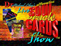 Archives of Dr. Likey&#39;s LIVE AFFIRMATIVE SOUL ORACLE CARDS CALL-IN SHOW