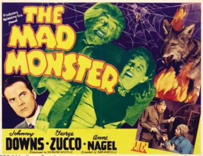 The Mad Monster 1942 film poster, Starring George Zucco and Glenn Strange