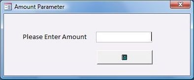 figure 1 dialog form to collect the amount parameter