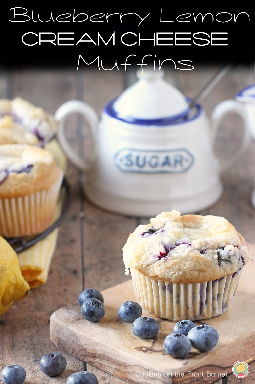 Blueberry Lemon Cream Cheese Muffins | Cooking on the Front Burner