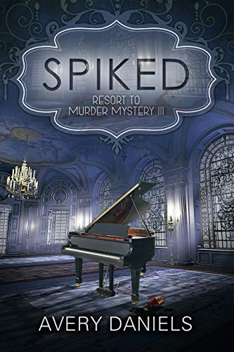 SPIKED: Resort to Murder III