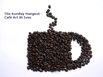 The Sunday Hangout - Café Art St Ives