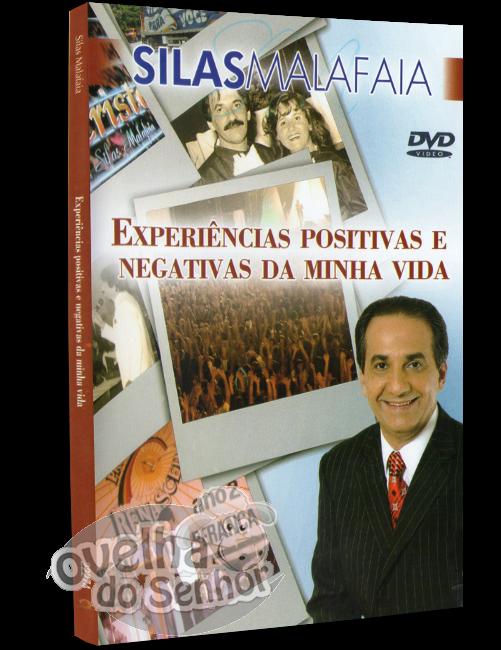 experiencias-positivas-negativas-silas-malafaia