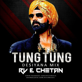 TUNG-TUNG-SINGH-IS-BLING-DESIYANA-MIX-RV-CHETAN