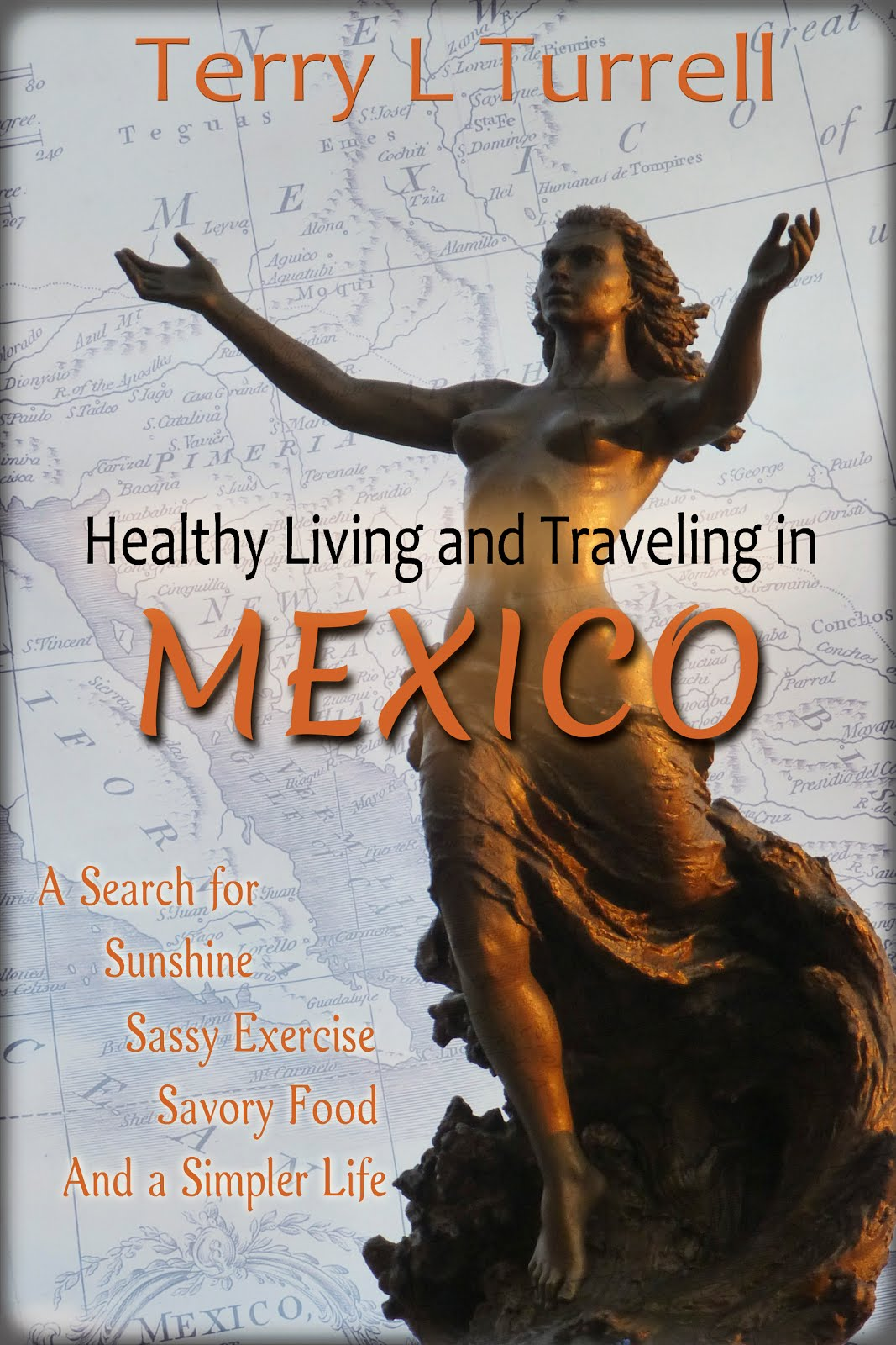 Healthy Living in Mexico eBook #1