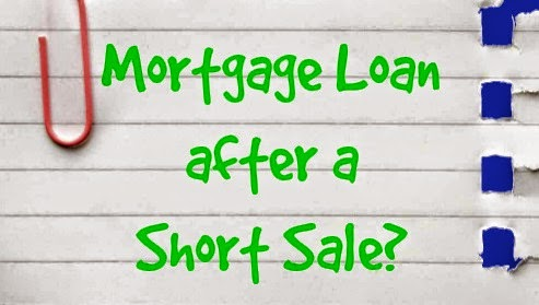 Mortgage loan after a Short Sale