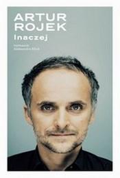 http://lubimyczytac.pl/ksiazka/273266/artur-rojek-inaczej