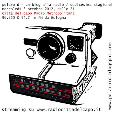 polaroid - un blog alla radio: dodicesima stagione!