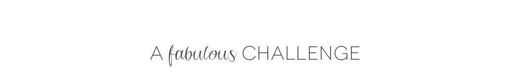 A Fabulous Challenge