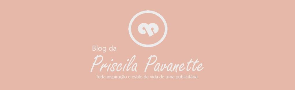 Blog da Priscila Pavanette