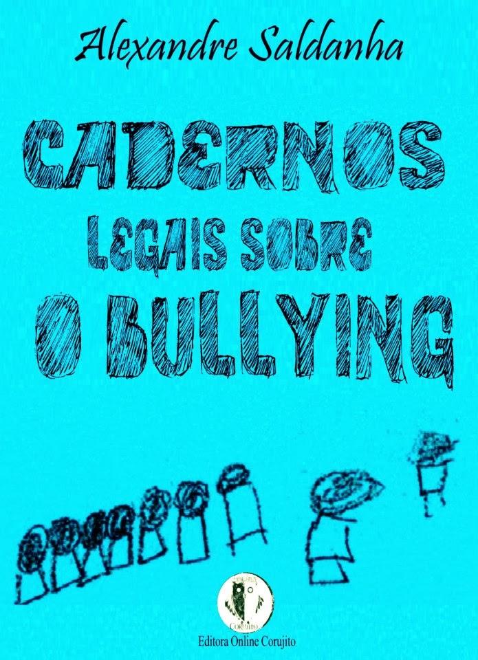 CADERNOS LEGAIS SOBRE O BULLYING