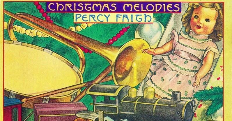Luz Cámara Música - Sólo para Melómanos: Percy Faith - Christmas ...