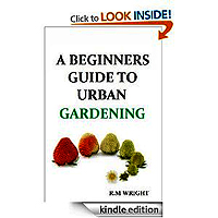 A Guide To Urban Gardening £1.96