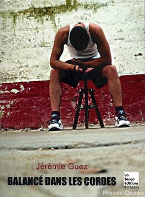 Balancé dans les cordes de Jérémie Guez la tengo éditions
