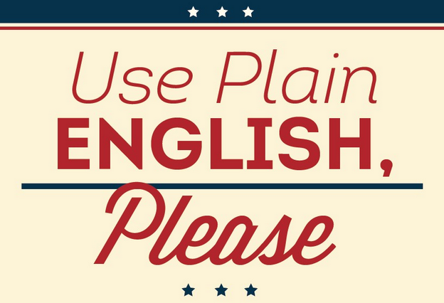 Use Plain English, Please. www.WritersAndAuthors.info