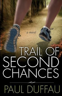 Trail of Second Chances by Paul Duffau