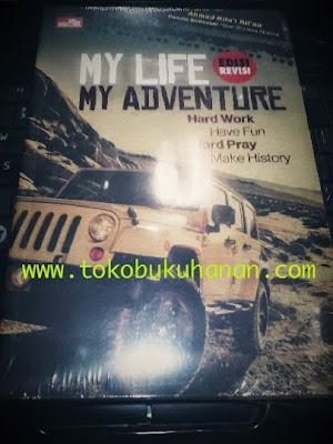 Buku : My Life My Adventure (edisi revisi) : Ahmad Rifa'i Rif'an