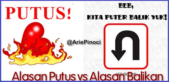 Alasan Putus vs Alasan Balikan