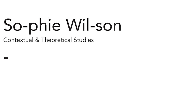 Sophie Wilson//Contextual & Theoretical Studies