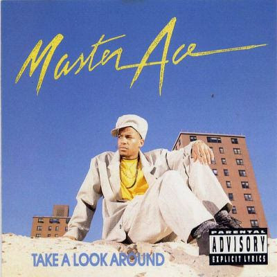 Masta Ace - Take A Look Around (2CD) (1990) (2007 Special Edition) Flac