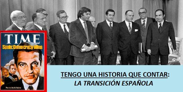 Tengo una historia que contar: Transición española