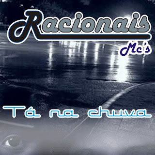 Racionais MC's Ta Na Chuva 2009  Download