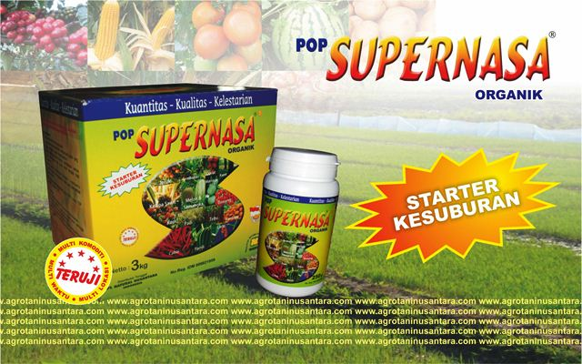POP SUPERNASA Pupuk Organik Padat untuk Starter Kesuburan PT.Natural Nusantara (NASA) | www.agrotaninusantara.com