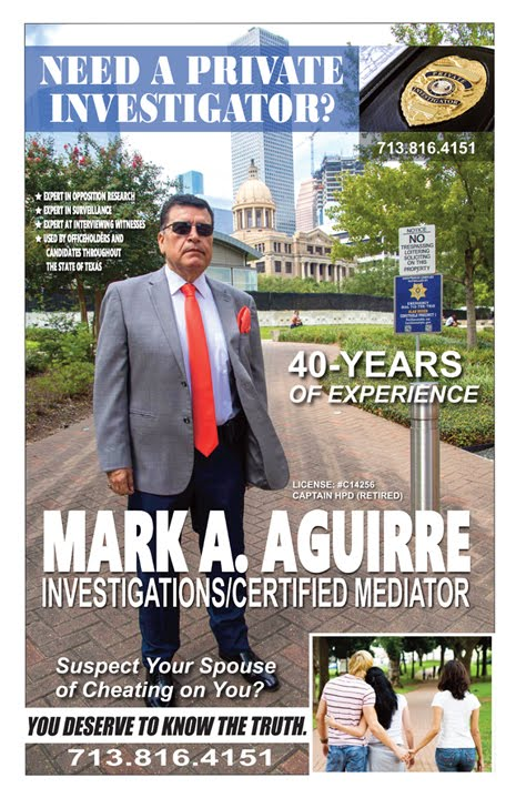Please call Mark A. Aguirre at (713)816-4151 if you are in need of a private investigator