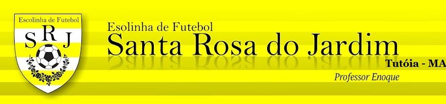 Escolinha de Futebol Santa Rosa do Jardim