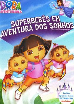 Download - Dora a Aventureira – Superbebês em Aventuras dos Sonhos DVDRip AVI + RMVB Dublado