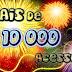 Mais de 10.000 acessos!! Muito Obrigado Colegas por essa conquista!!!
