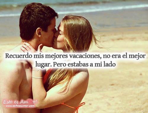 mis vacaciones contigo amor