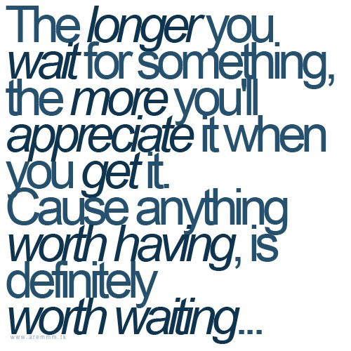 Be Patient Quotes