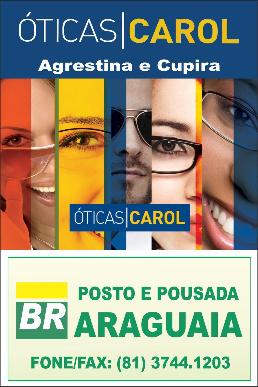 POSTO E POUSADA ARAGUAIA E ÓTICAS CAROL EM AGRESTINA