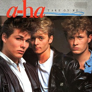 Take on me. a-ha