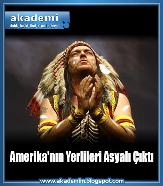 Amerika'nın Yerlileri Asyalı Çıktı