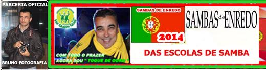 SAMBAS DE ENREDO 2014- PORTUGAL