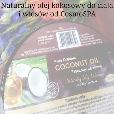 Naturalny olej kokosowy do ciała i włosów od CosmoSPA