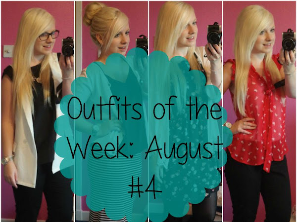 Outfits of the Week: August #4