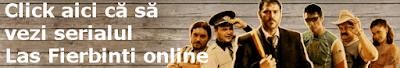 Las Fierbinti online gratis